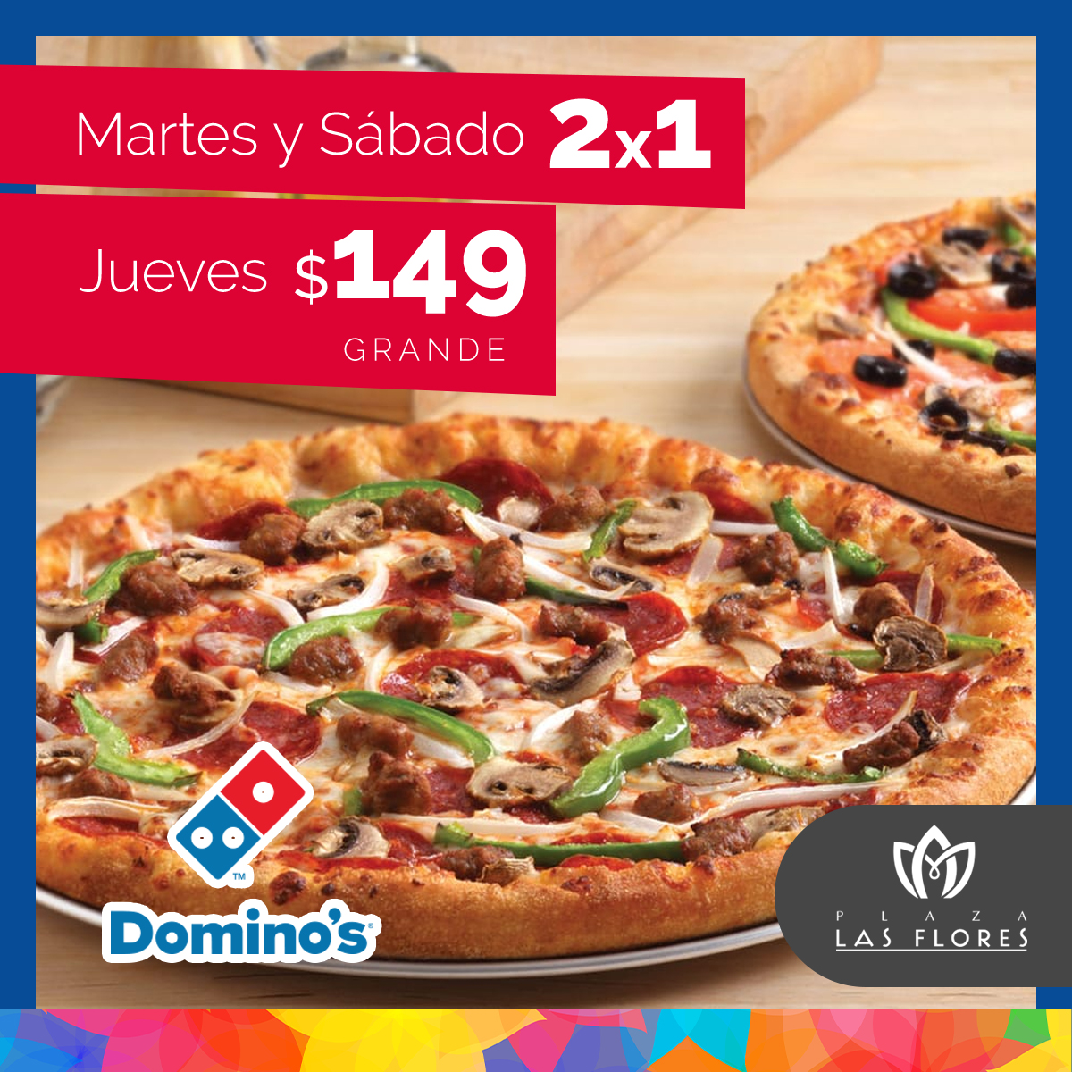 LasFlores-Ofertas-Dominos copy